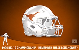 1996 Big 12 Championship - Remember the Longhorns | Priest Holmes Media | Priest Holmes Videos | Official Priest Holmes Website