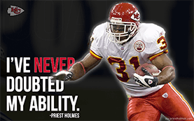 Never Doubted My Ability | Priest Holmes Media | Priest Holmes Wallpapers